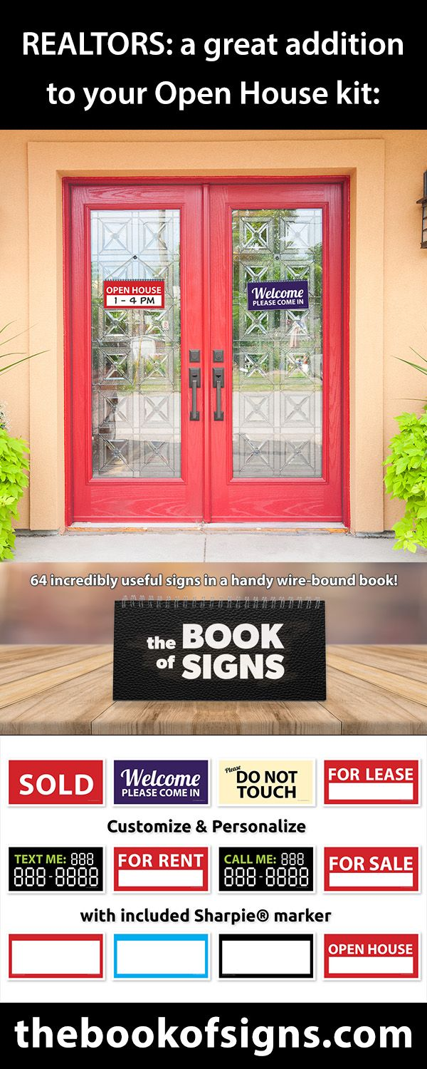 Most popular signs among Realtors from the BOOK of SIGNS - 64 incredibly useful display signs, many customizable, all in one handy wire-bound book! #realtor #openhouse