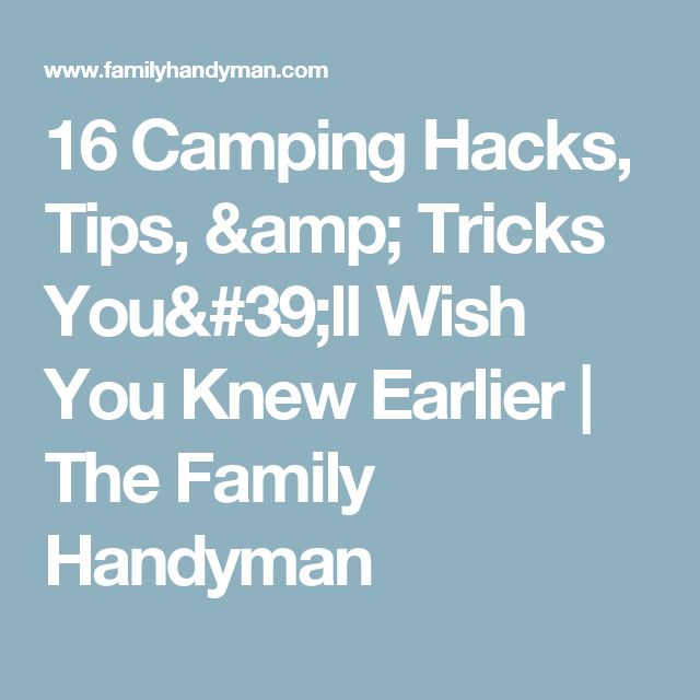 7 best repairs images on pinterest carpentry garages and tools 16 camping hacks youll wish you knew earlier fandeluxe Image collections