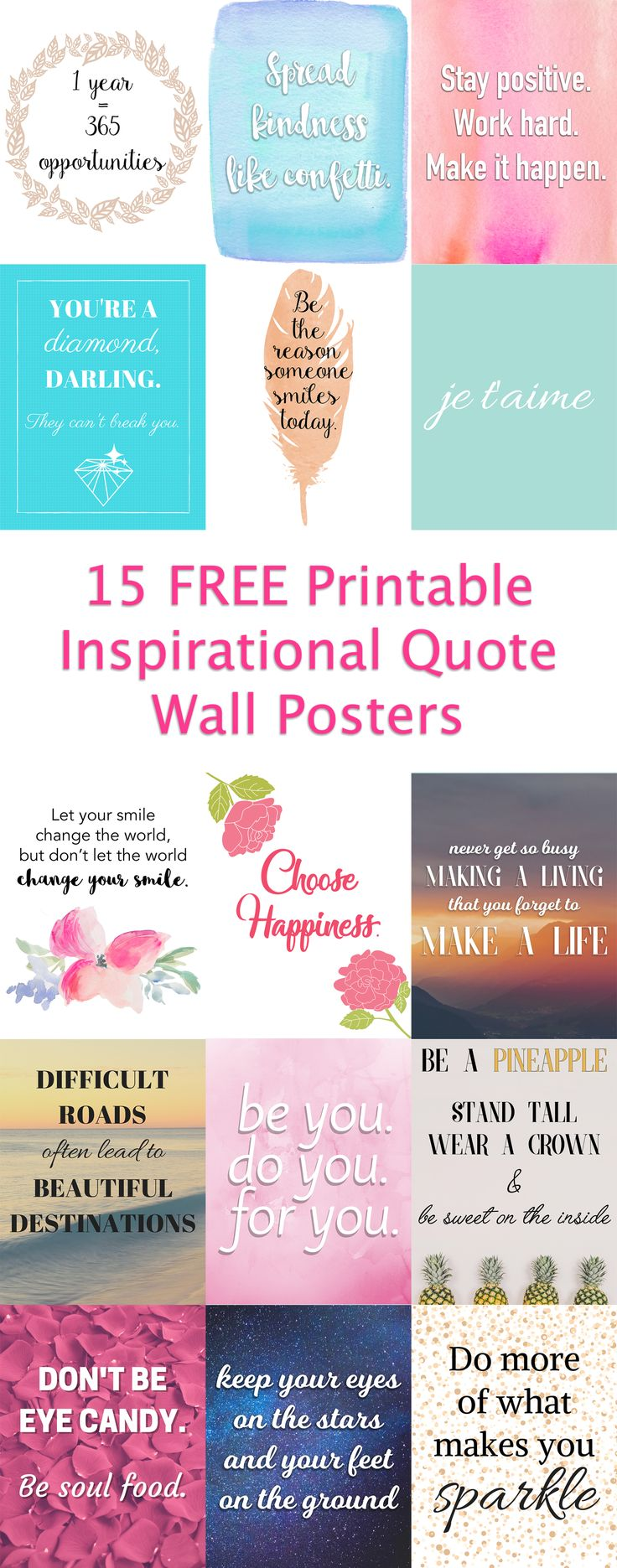 I created 15 FREE printable inspirational quote posters