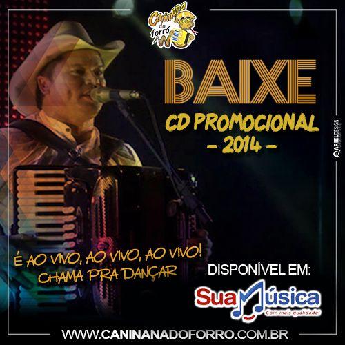 Caninana do Forró Promocional 2014 vl 09  http://www.suamusica.com.br/?cd=389956