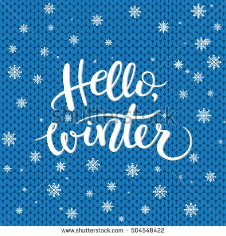Hello winter text, knitting background. Vector Brush lettering Hello Winter. Vector card design with custom calligraphy. Winter season cards, greetings for social media.