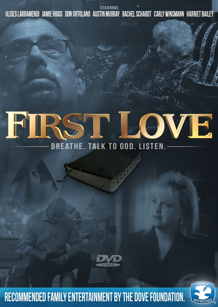 First Love Breathe Talk To God Listen Movie Cfdb