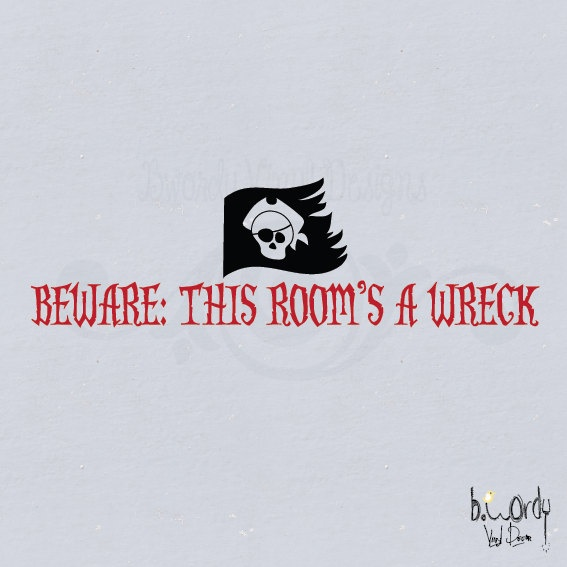 Boy's Pirate Flag- Beware This Room's A Wreck- Wall Art, Bedroom, Teen. $8.00, via Etsy.