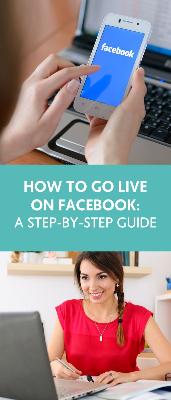 How To Go LIVE On Facebook: A Step-By-Step Guide - The Wellness Business Hub