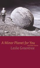 Leslie Greentree | A Minor Planet for You