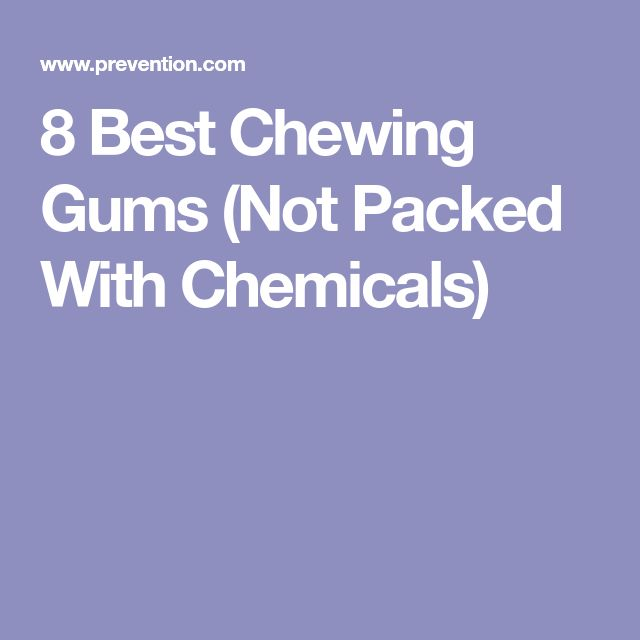 8 Best Chewing Gums (Not Packed With Chemicals)