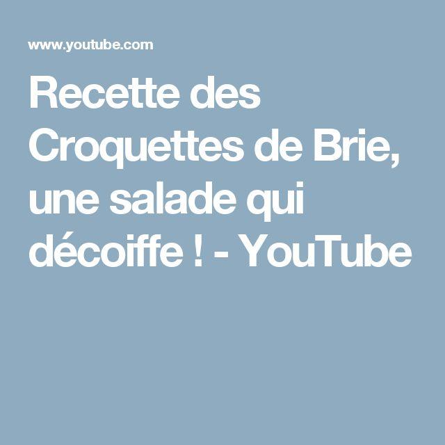 Recette des Croquettes de Brie, une salade qui décoiffe ! - YouTube