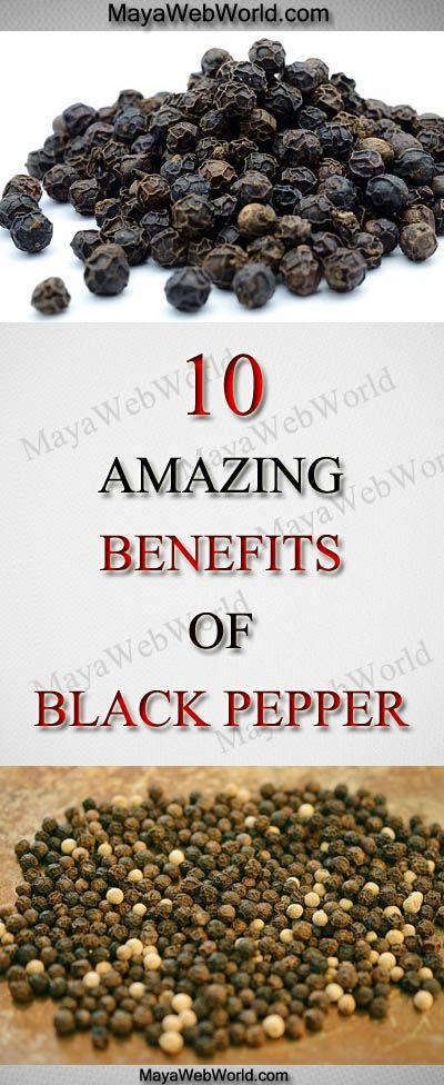 10 Amazing Benefits of Black Pepper