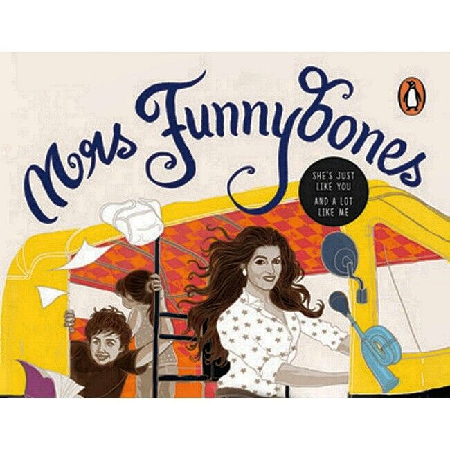 "Mrs FunnyBones By TWINKLE KHANNA (Price Rs.299 Pages 235) Penguin (India) Book Review.. ""If This Book Ever Makes It To The Bestseller List Ot Shall Not Be For It's Content But Because Of It's Celebrity Author Who Has Written That Tongue In Chick Content..More People Have Been Found To Be Reading Mrs.Funnybones Even If They Didn't Actually Buy It..Not Because Of What The 'Lady Of The House TWINKLE KHANNA KUMAR Has To Say Which Has Already Been Said Earlier In Her Celebrity Blogs & Star…"