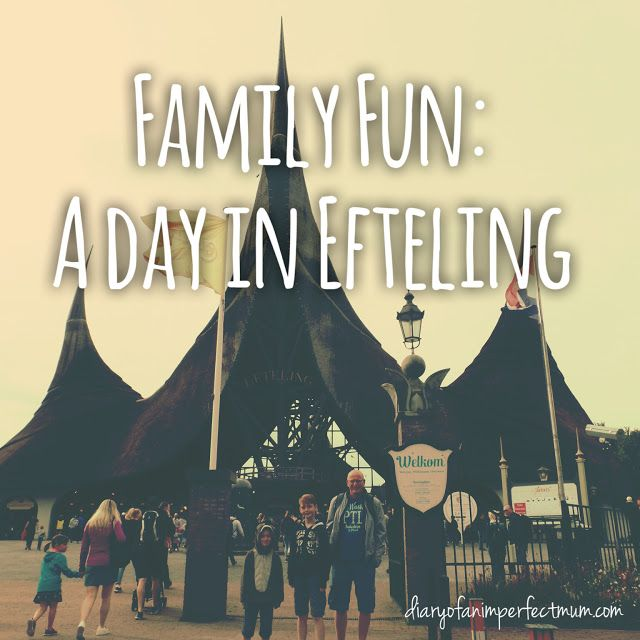 Family Fun: A day in Efteling