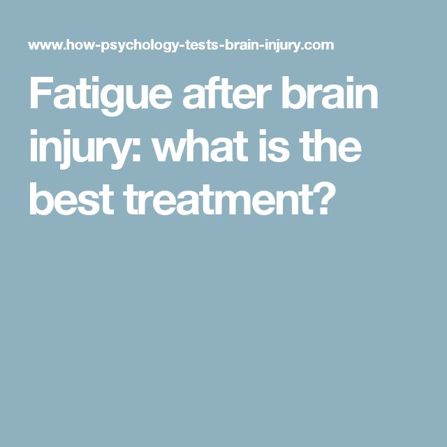 Fatigue after brain injury: what is the best treatment?