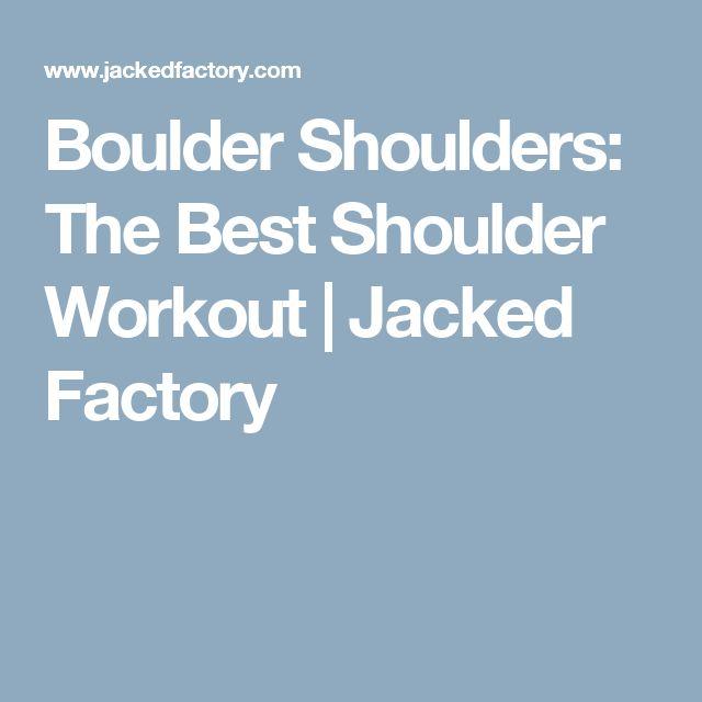 Boulder Shoulders: The Best Shoulder Workout | Jacked Factory