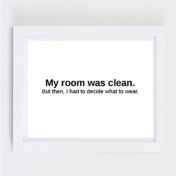 Typographic print quote art print wall decor my room was clean typography decor tumblr room - Tumblr room quotes on wall ...