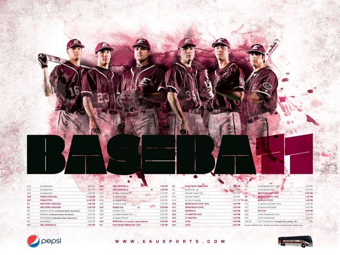 Baseball Posters | 2011 EKU Baseball Poster Responsibilities: Art Direction, Sports ...