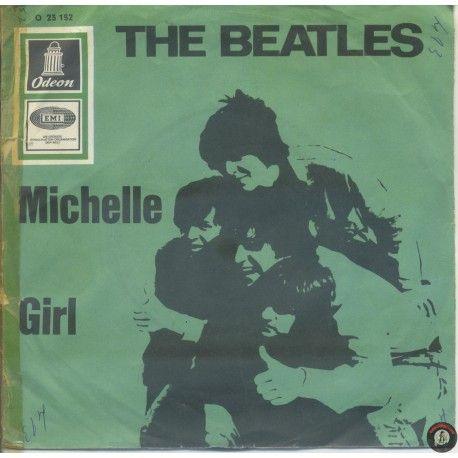 ARTISTA: THE BEATLES LATO A: MICHELLE LATO B: GIRL