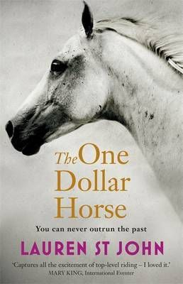 The One Dollar Horse by Lauren St. John