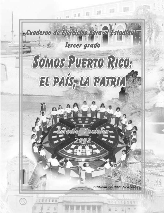 Estudios Sociales 2002 Estudios Sociales 2002 Cuaderno de Ejercicios para el Estudiante Tercer grado Cuaderno de Ejercicio...