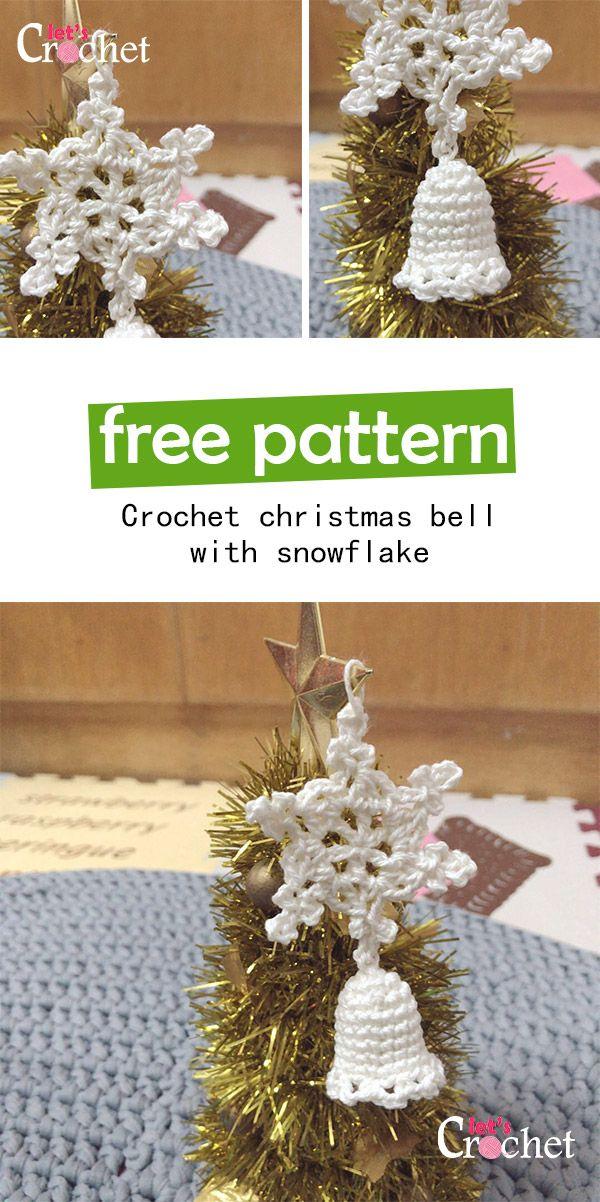 Christmas Bellsnowflake Free Crochet Pattern Crochet Pinterest