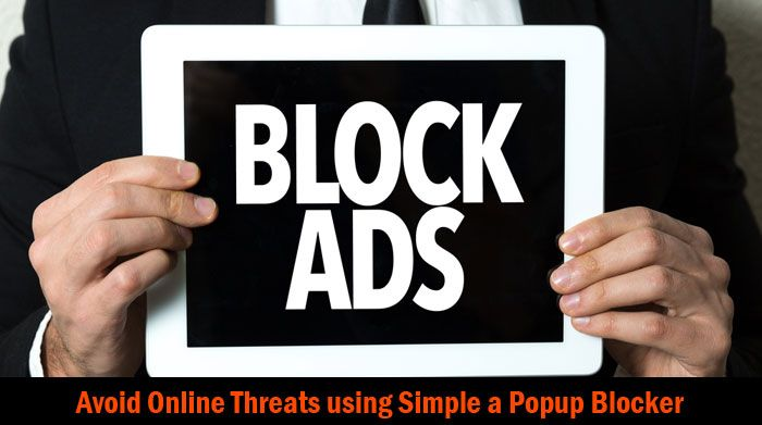 Advertisement is undoubtedly the biggest earning source in World Wide Web. However, when we look at all these from a user's perspective, Ads are quite annoying. Not just that, on-going ads give us a feel that there is nothing like privacy in the world. It's in response to this not-so-user-friendly trend that Ad Blockers and [ ] The post How to Avoid Online Threats using a Simple Popup Blocker appeared first on Antivirus Insider.