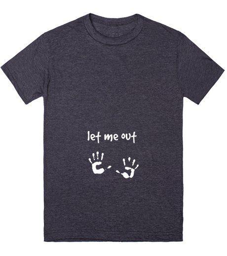 Let me out pregnant shirt