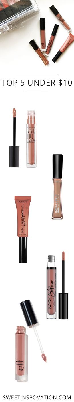 Top 5 Under $10 | The Drugstore Lip Products You Need Right Now! 1) Maybelline Vivd Hot Lacquer, L'Oreal Infallible Pro Matte Gloss, 3) L'Oreal Infallible Matte Lip Paint, 4) NYX Slip Tease, and 5) e.l.f. Liquid Lipstick.