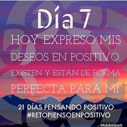 #retopiensopositivo #dia7