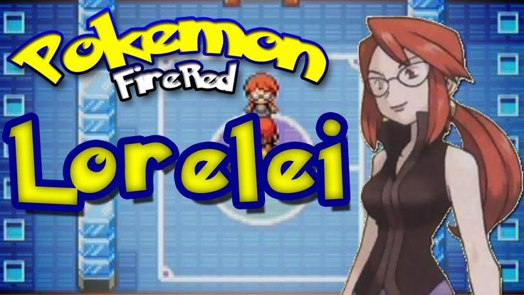 Pokémon FireRed - Elite Four Rematch - Lorelei - YouTube