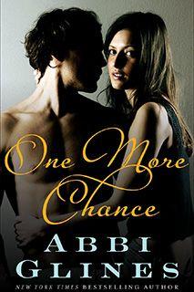 One More Chance - Abbi Glines Love Grant Carter