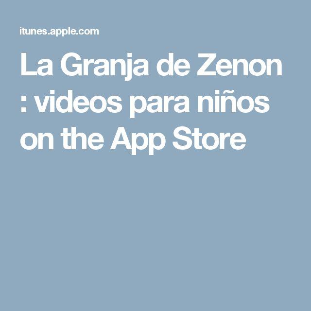 La Granja de Zenon : videos para niños on the App Store