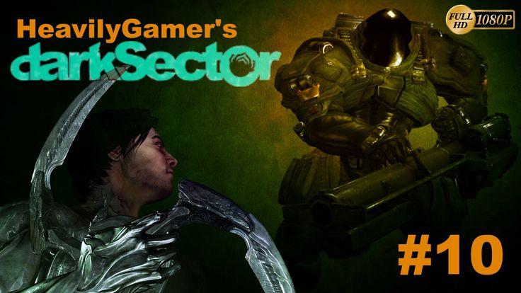 Dark Sector Gameplay Walkthrough Chapter 7:Industrial Evolution/Stalker ...