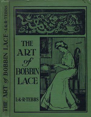 Heirloom Crochet - Vintage Bobbin Lace - The Art of Bobbin Lace by L Tebbs