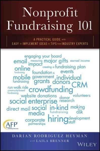 nonprofit fundraising 101  a practical guide with easy to