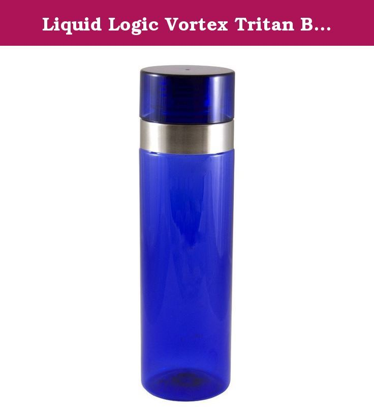Liquid Logic Vortex Tritan Bottle with Stainless Steel Rim and Screw-Off Lid, 26 oz., Blue. On the go, in the office or at home this tritan bottle with stainless steel rim and screw-off lid will keep your drink handy. Holds 26-ounces of cold liquid. Made of acrylic with a stainless steel rim and screw off lid. Top shelf dishwasher safe. Product is BPA-free.