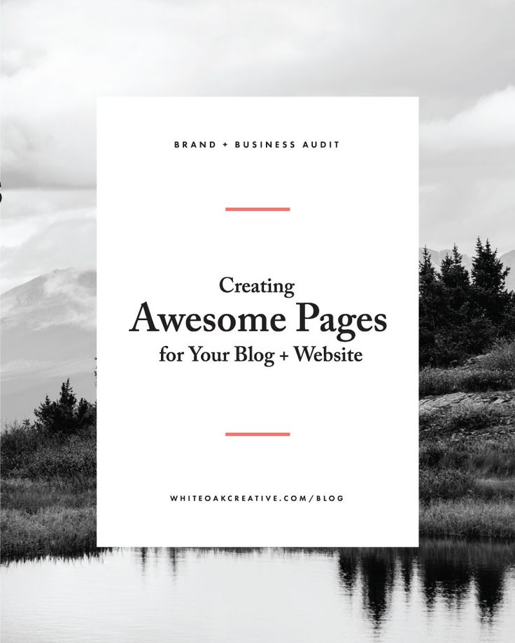 Creating Awesome Pages for Your Blog + Website