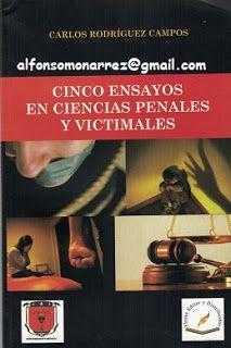 LIBROS EN DERECHO: CINCO ENSAYOS EN CIENCIAS PENALES Y VICTIMALES