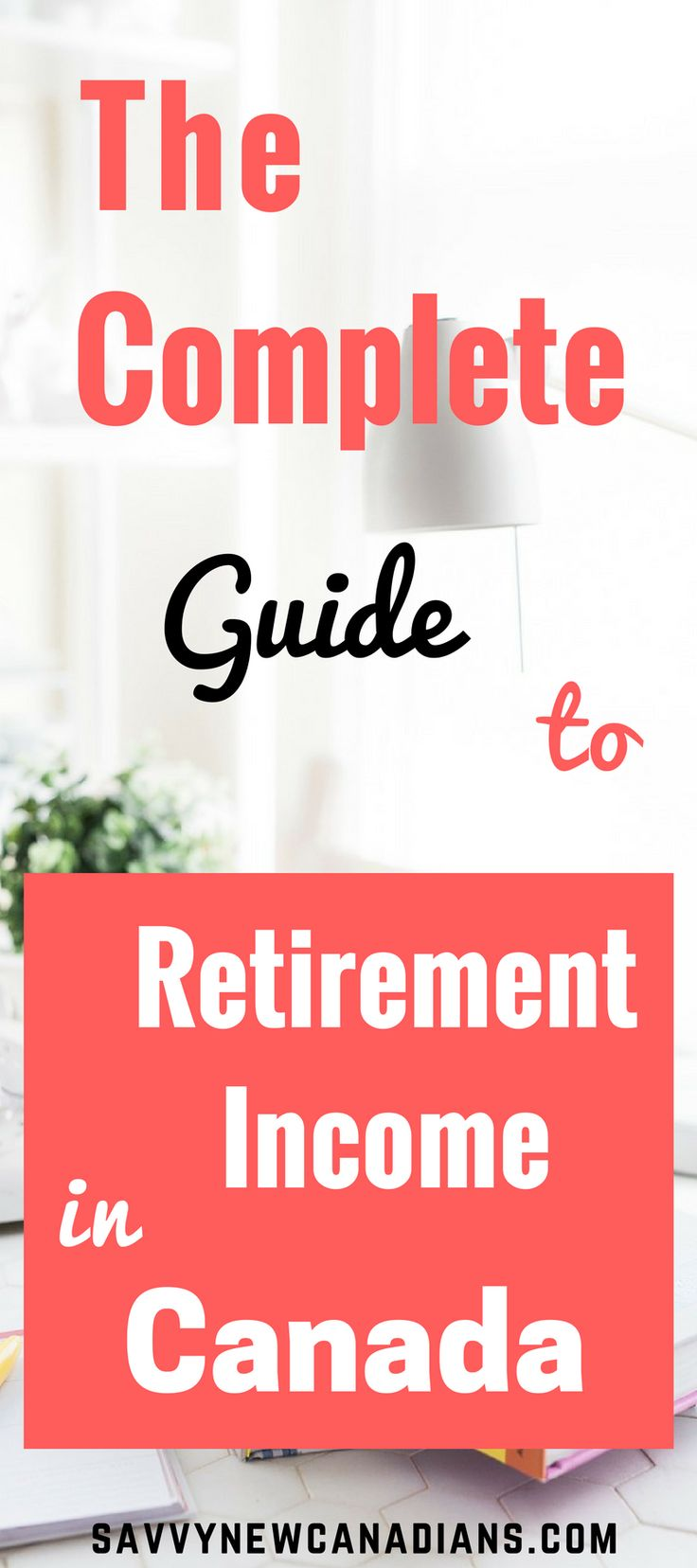 This is an extensive guide on Canada's retirement income system. Learn all you need to know about planning for your retirement.
