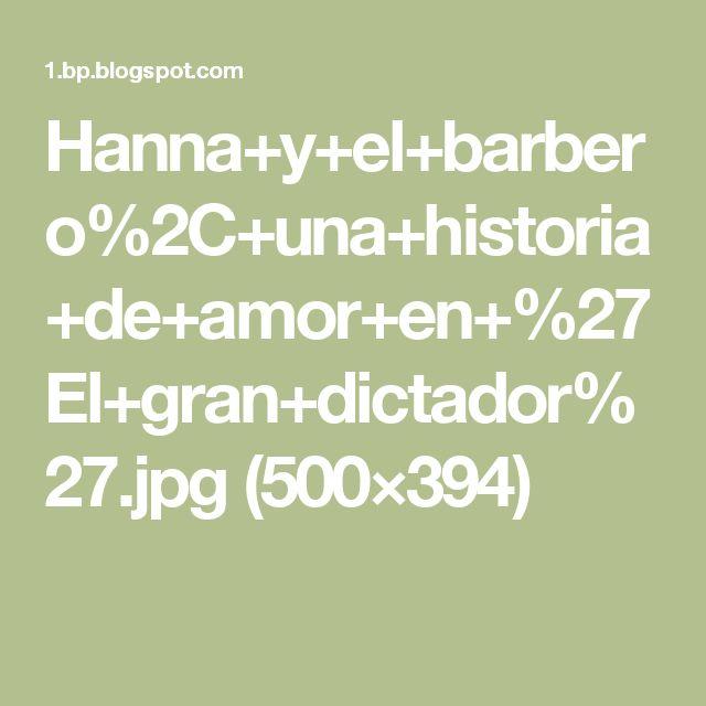 Hanna+y+el+barbero%2C+una+historia+de+amor+en+%27El+gran+dictador%27.jpg (500×394)