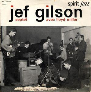 Jef Gilson Septet - Avec Lloyd Miller