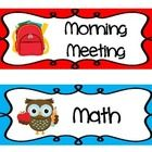Owl themed agenda/Schedule posters include: Morning meeting, math, reading, closing, writing, grammar, social studies, science, computer lab, healt...