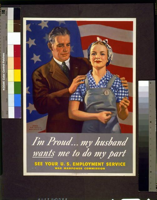 """WWII manufacturing recruitment poster aimed at women.  """"I'm proud ... my husband wants me to do my part See your U.S. Employment Service"""" Visual reference for the Duster graphic novel. http://Duster.me"""