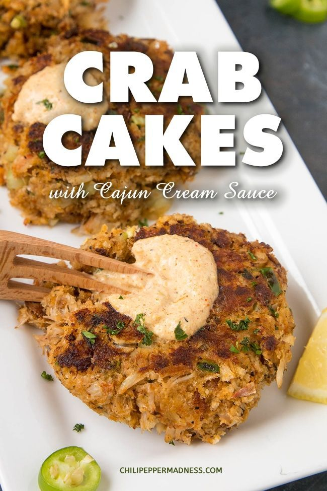 Crab Cakes With Creamy Cajun Sauce My Favorite Crab Cake Recipe