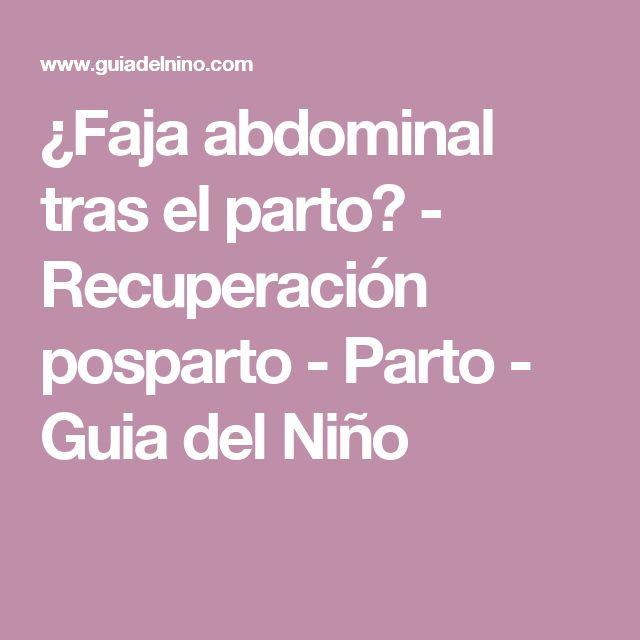 ¿Faja abdominal tras el parto? - Recuperación posparto - Parto - Guia del Niño