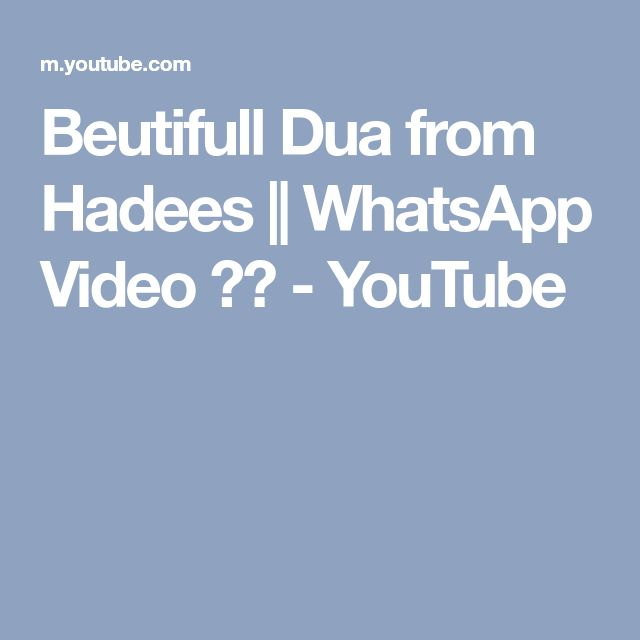 Beutifull Dua from Hadees || WhatsApp Video ᴴᴰ - YouTube