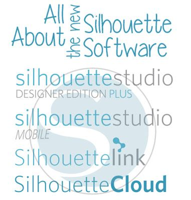 Learn all about Silhouette Designer Edition Plus, Silhouette Studio Mobile, Silhouette Link, Silhouette Cloud- oh my!