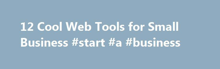 12 Cool Web Tools for Small Business #start #a #business http://bank.nef2.com/12-cool-web-tools-for-small-business-start-a-business/  #small business tools # Find Out Who is Visiting Your Website Demandbase lets you know when those blue-chip customers are knocking at your virtual door. Its free real-time ticker analyzes your visitors' IP addresses and compares them with information from sources such as Dun & Bradstreet and LexisNexis. With those data, Demandbase can tell you the names of the…