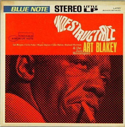 Art Blakey & The Jazz Messengers - 1964 - Indestructible (Bue Note) LP