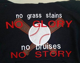 No Grass Stains No glory - No Bruises No Story - Baseball Shirt - Softball Shirt - Team Spirit Shirt - Game Day Shirt - Birthday Gift by fabuellaboutique. Explore more products on http://fabuellaboutique.etsy.com