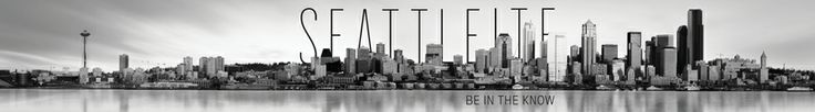 SEATTLEITE | Seattle Restaurants, Events, Shopping, Culture + Lifestyle