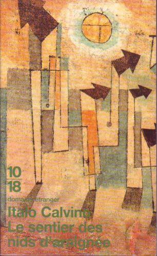#roman : Le Sentier Des Nids D'araignees - Italo Calvino