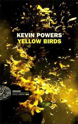 Kevin Powers, Yellow Birds, Stile libero Big